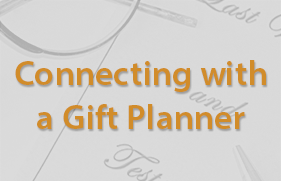 Connecting with a Gift Planner